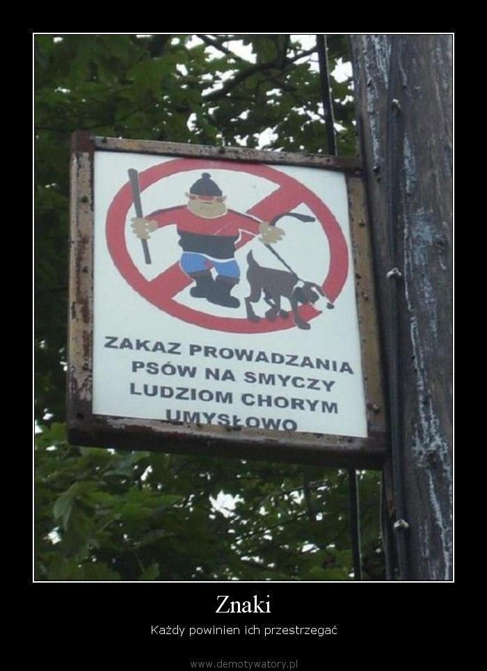 Znaki - Każdy powinien ich przestrzegać