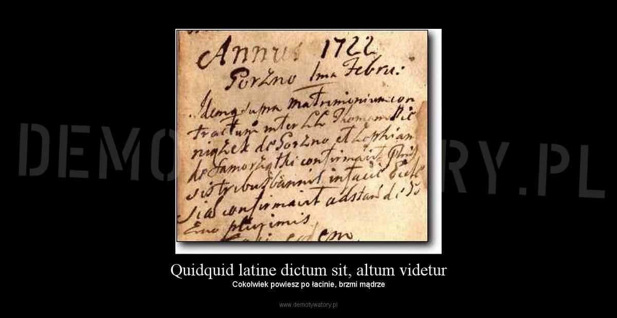 Quidquid Latine Dictum Sit Altum Videtur Demotywatorypl