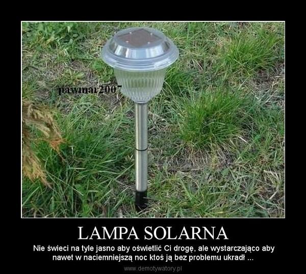 lampy solarne nie swieca