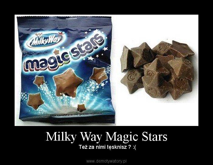 Milky Way Magic Stars Demotywatory Pl