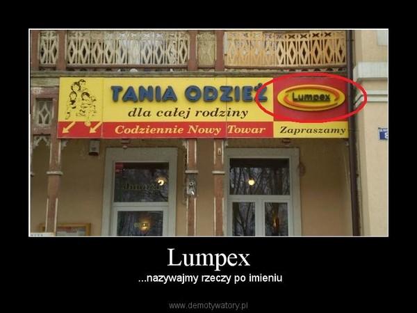 Lumpex - Demotywatory.pl