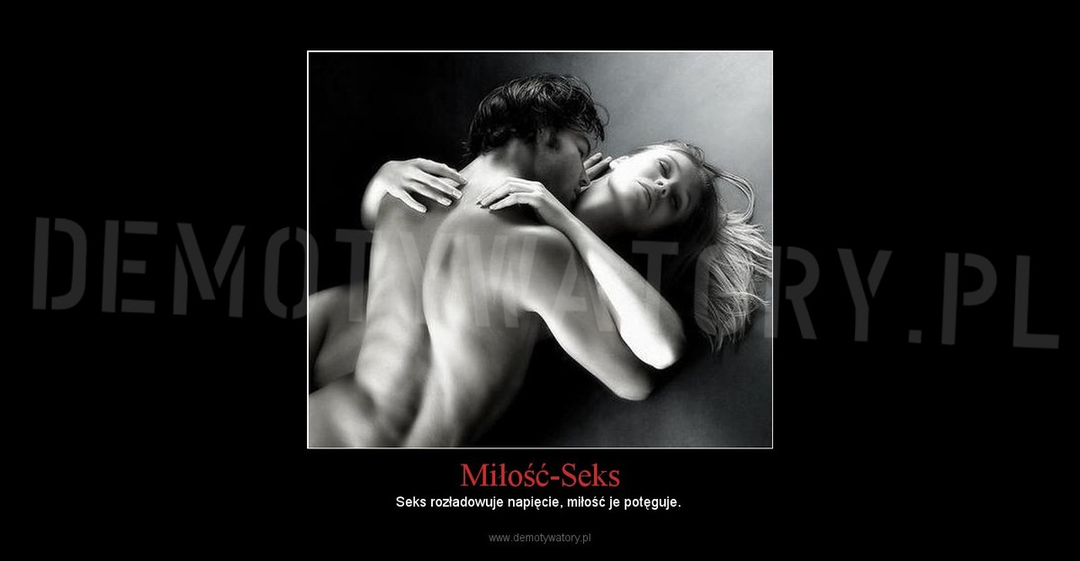 Znalezione obrazy dla zapytania seks i milosc zdjecia