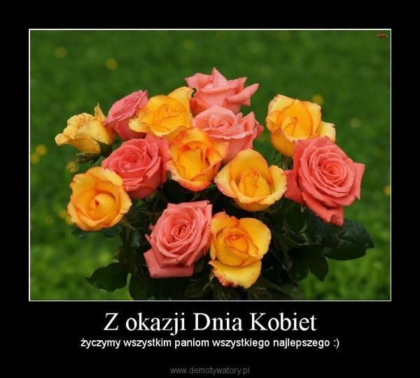 okazji Dnia Kobiet – Demotywatory.pl