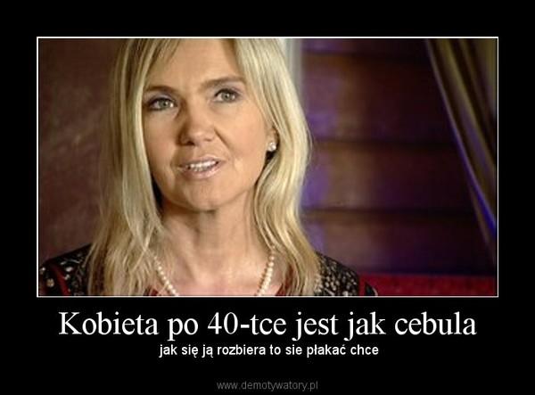 samotne kobiety po 40 Ruda Śląska