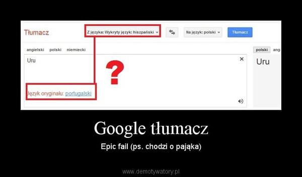 Google tłumacz - Demotywatory.pl