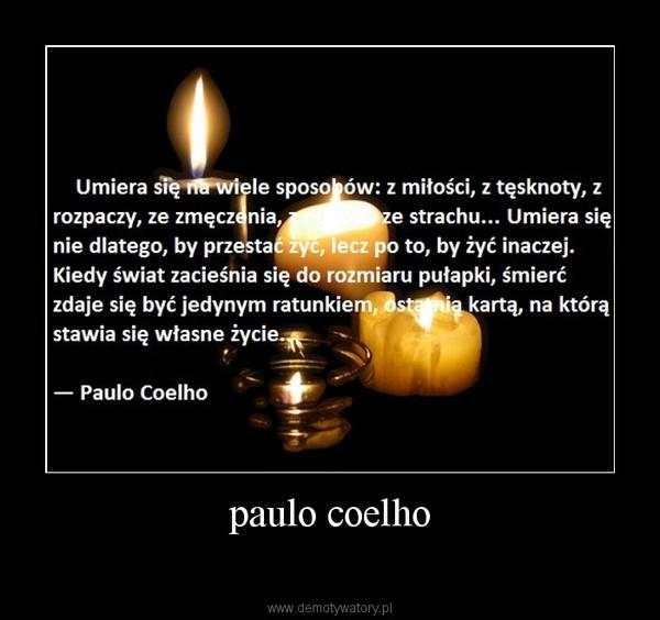 Paulo Coelho Demotywatorypl