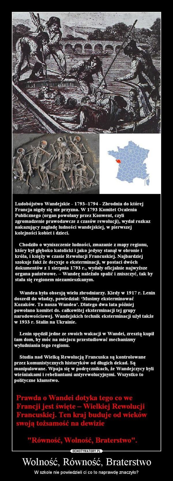 Wolnosc Rownosc Braterstwo Demotywatory Pl