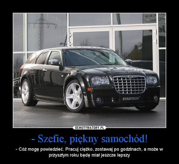 - Szefie, Piękny Samochód!