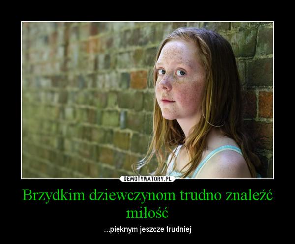 brzydkie dziewczyny Lublin