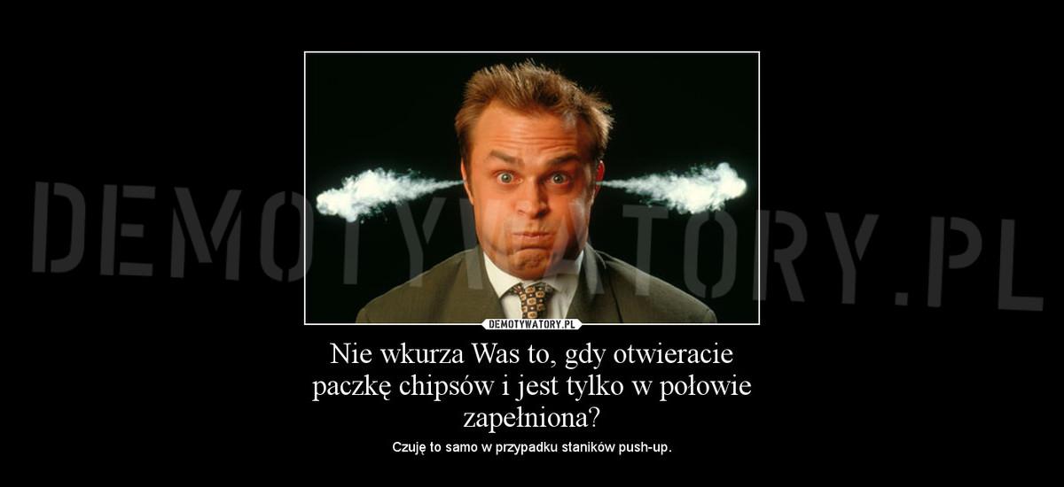 9172076a931106 Nie wkurza Was to, gdy otwieracie paczkę chipsów i jest tylko w połowie  zapełniona? – Demotywatory.pl