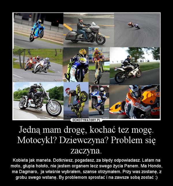 jedną mam drogę kochać tez mogę motocykl dziewczyna
