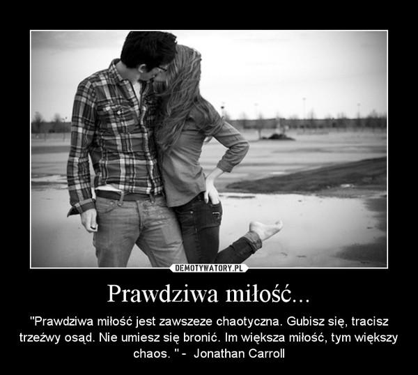 Prawdziwa miłość - Demotywatory.pl
