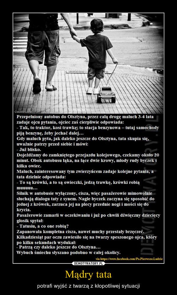 Mądry tata – Demotywatory.pl