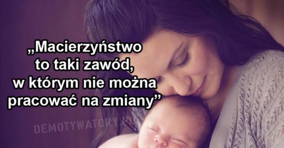 Najpiękniejsze Cytaty I Teksty O Matkach Demotywatorypl