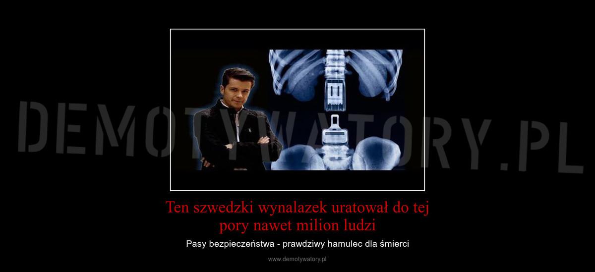 537469f1bbfdbf Ten szwedzki wynalazek uratował do tej pory nawet milion ludzi –  Demotywatory.pl