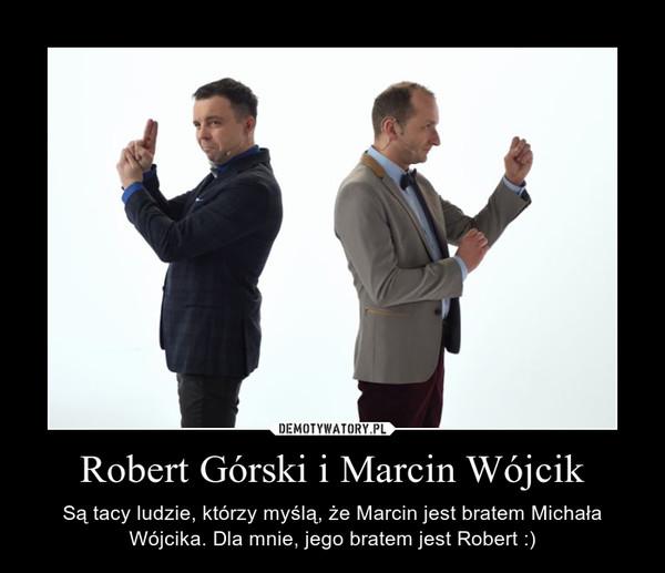 Robert Górski i Marcin Wójcik – Demotywatory.pl