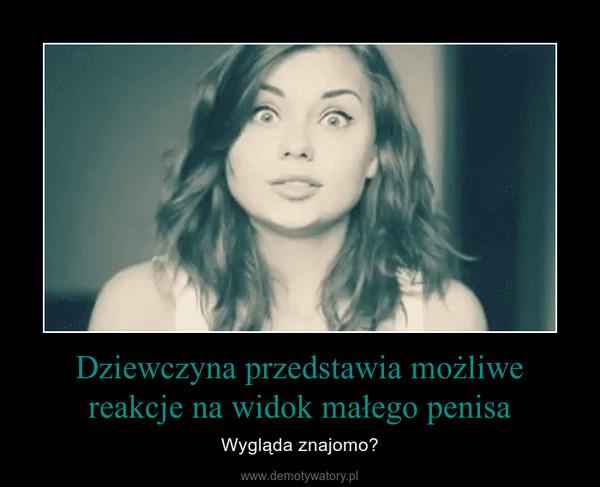 kobiety o małym penisie)