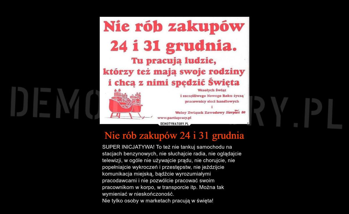 f59df29e4b8f54 Nie rób zakupów 24 i 31 grudnia – Demotywatory.pl
