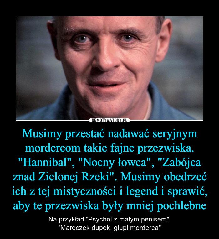 A NICKNAME FOR MY PENIS - Tłumaczenie po Polsku - Przykłady Użycia W Zdaniu W Angielskim