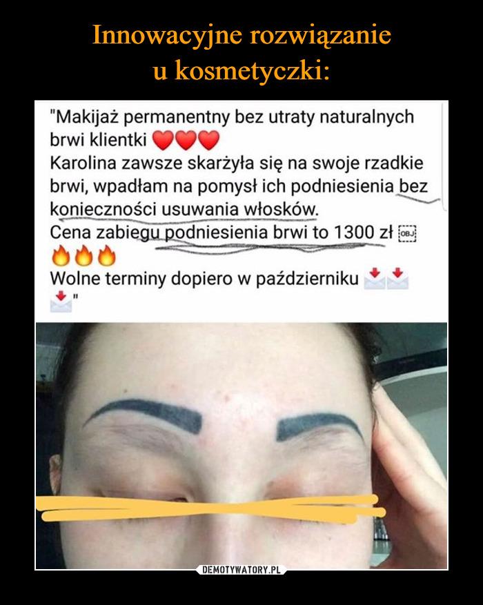 Innowacyjne rozwiązanie u kosmetyczki: – Demotywatory.pl